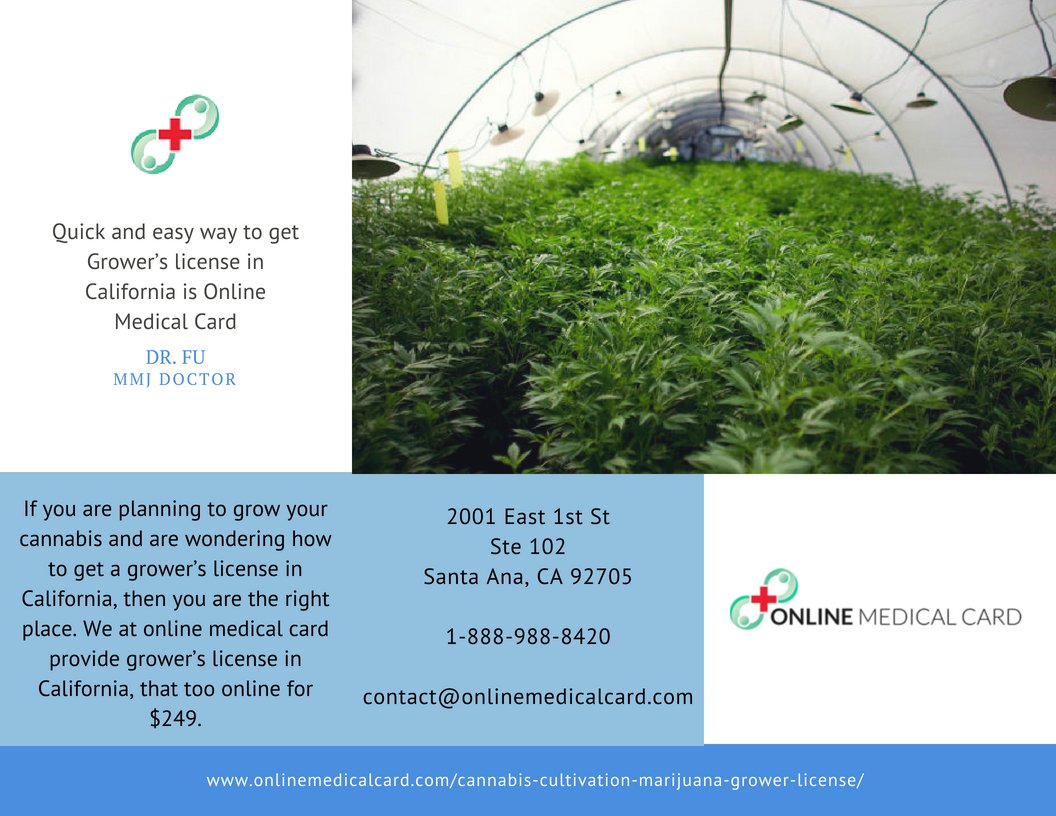 Quick and easy way to get Grower's license in California is Online Medical Card