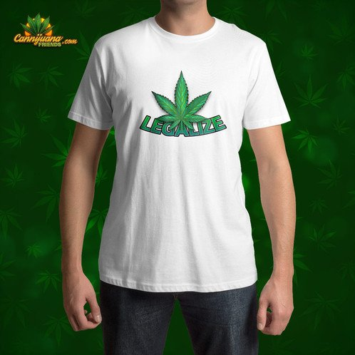 "We made a cool ""Legalize"" T-shirt, hope you guys like it."