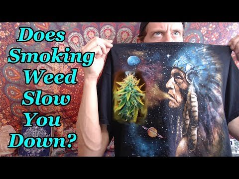 Does Smoking Weed Slow You Down?