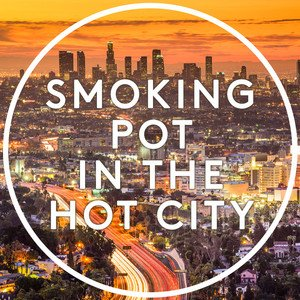 Smoking Pot in the Hot City - shoegaze, slacker rock, psych and more. {playlist}