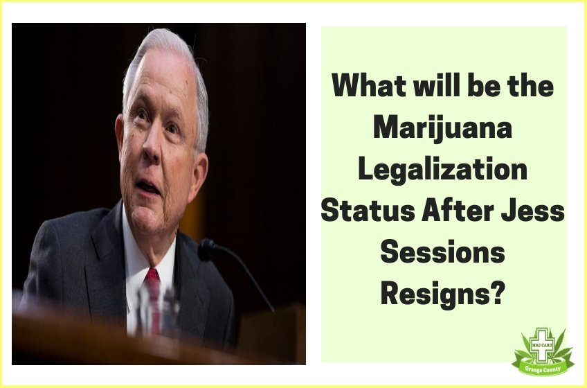 What will be the Marijuana Legalization Status After Jess Sessions Resigns?