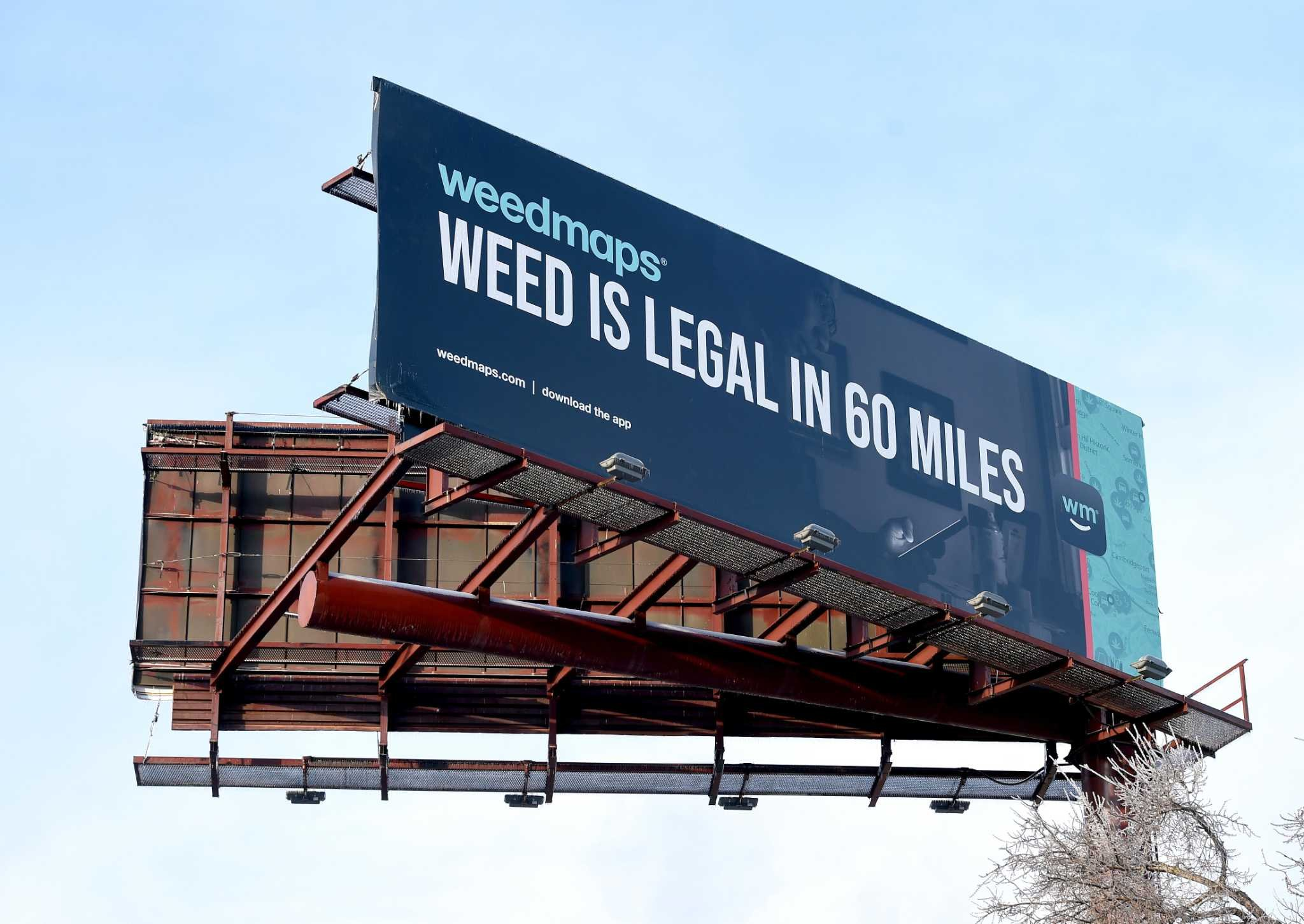 "Weedmaps put up a billboard in Connecticut, close to the Massachusetts border, that says, ""Weed is legal in 60 miles."""