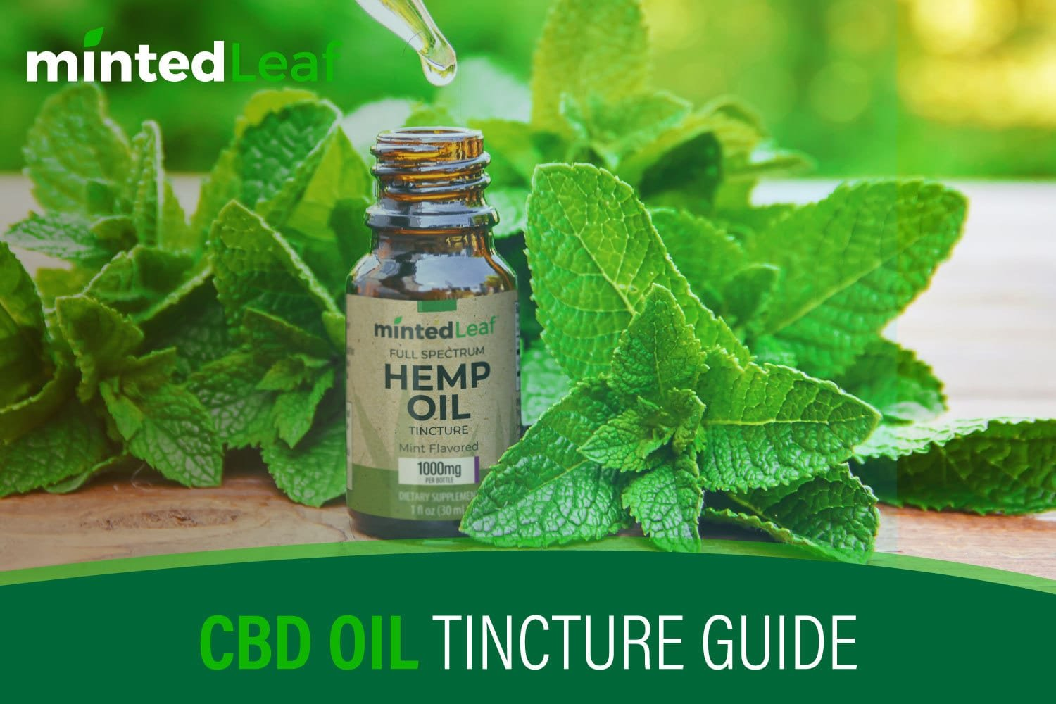 CBD Oil Tincture Guide