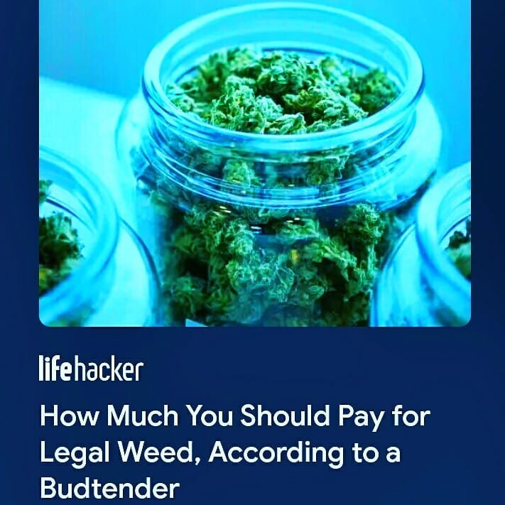 How Much You Should Pay for Legal Weed, According to a Budtender (Instagram Link)