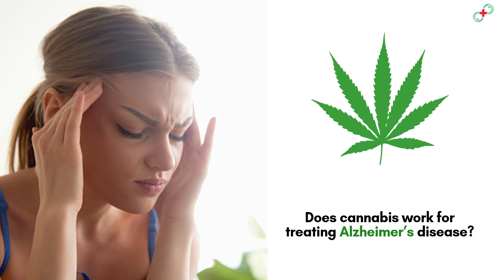Does Cannabis Work for Treating Alzheimer's Disease